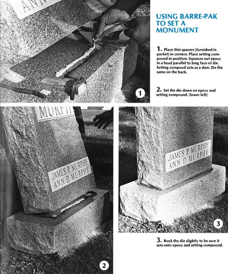 barre-pak epoxy to set a monument